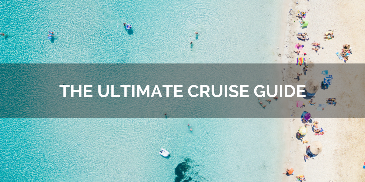 THE ULTIMATE CRUISE GUIDE