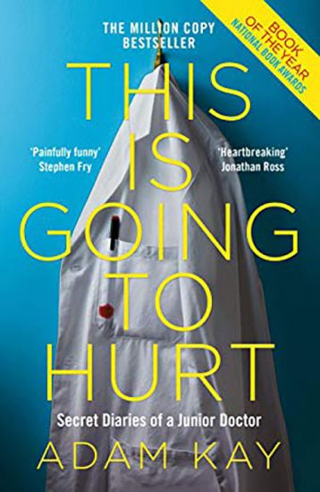 Autobiographical books to take on cruise: This is Going to Hurt, Adam Kay