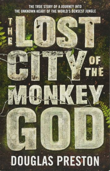 Best travel books: Lost City of the Monkey God